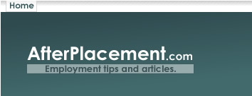 Afterplacement.com - Employment, job tips and articles.